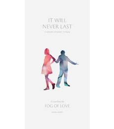 Produkt Fog of Love: It Wil Never Last