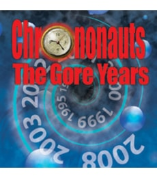 Produkt Chrononauts: The Gore Years