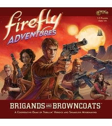 Produkt Firefly Adventures: Brigands and Browncoats