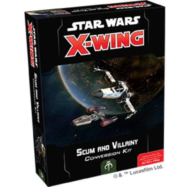 Star Wars: X-Wing - Scum and Villainy Conversion Kit