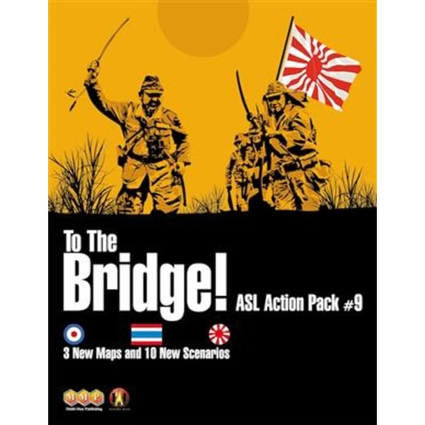 To The Bridge! ASL Action Pack 9