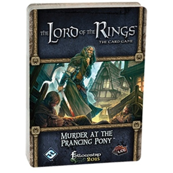 The LOTR: LCG - Murder at the Prancing Pony