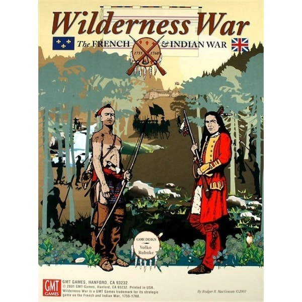 Wilderness War - The French & Indian War