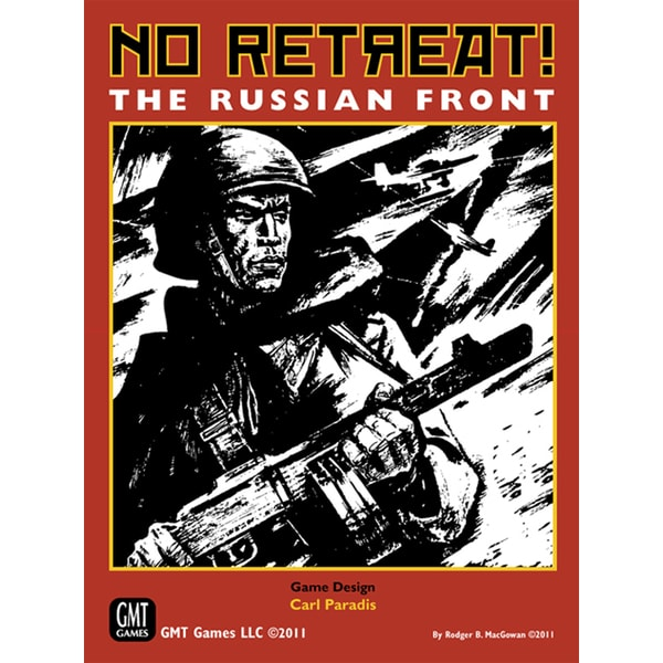 No Retreat!: The Russian Front
